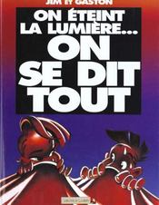 Vente  Jim t.12 ; on eteint la lumiere on se dit tout  - Jim+Gaston - Jim - Jim