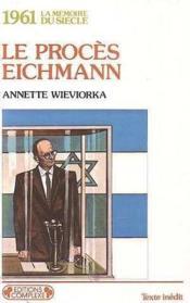 Le procès Eichmann - Couverture - Format classique
