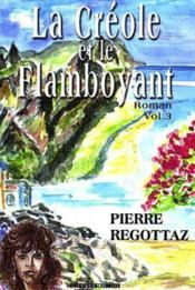 La Creole Et Le Flamboyant - Couverture - Format classique