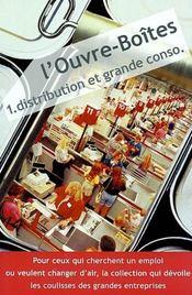 L'Ouvre-Boites 1 - Distribution Et Grande Conso. - Intérieur - Format classique
