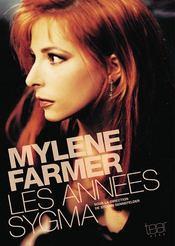 Mylène farmer, les années sygma - Intérieur - Format classique