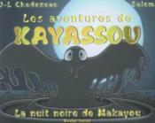 La Nuit Noire De Makayou ; Les Aventures De Kayassou - Couverture - Format classique