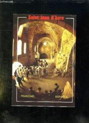 Saint Jean D Acre. Texte En Francais Et Espagnol. - Couverture - Format classique