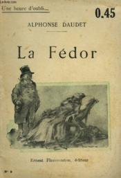 La Fedor. Collection : Une Heure D'Oubli N° 9 - Couverture - Format classique