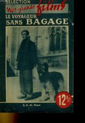 Selection Nos Grands Films - Le Voyageur Sans Bagage - Couverture - Format classique
