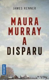 Vente livre :  Maura Murray a disparu  - James Renner