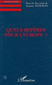 Quels Reperes Pour L'Europe - Couverture - Format classique