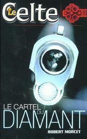 Le Celte.. 23. Le cartel du diamant - Intérieur - Format classique