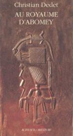 Au Royaume D'Abomey - Couverture - Format classique