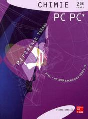 Chimie 2de Annee Pc Pc ; Reference Prepas - Couverture - Format classique