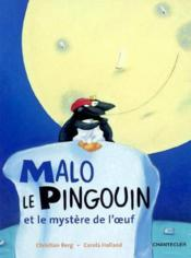 Malo Le Pingouin Et Le Mystere De L'Oeuf - Couverture - Format classique