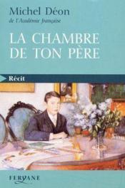 La Chambre De Ton Pere - Couverture - Format classique