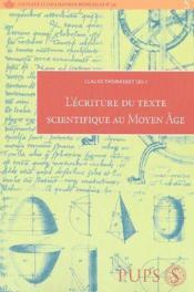 L'écriture du texte scientifique au Moyen-Age - Couverture - Format classique