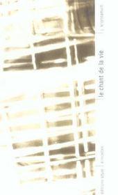Chant De La Vie - Intérieur - Format classique