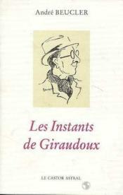 Instants De Giraudoux (Les) - Couverture - Format classique