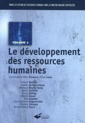 Manuel de gestion des ressources humaines dans la fonction publique hospitalière t.2 ; le développement des ressources humaines - Couverture - Format classique