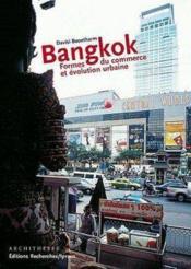 Bangkok evolution urbaine et formes du commerce - Couverture - Format classique
