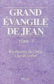 Grand Evangile De Jean - T. 7 - Couverture - Format classique