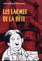 Larmes De La Bete (Les) - Couverture - Format classique
