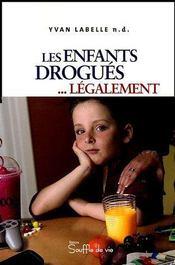 Enfants Drogues Legalement - Intérieur - Format classique