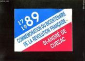 Commemoration Du Bicentenaire De La Revolution Francaise. St Andre De Cubzac 1789 / 1989. - Couverture - Format classique