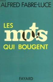 Les Mots Qui Bougent. - Couverture - Format classique