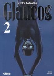 Glaucos t.2 - Couverture - Format classique