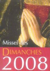 Missel des dimanches (édition 2008) - Couverture - Format classique