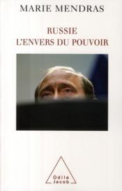 Russie ; l'envers du pouvoir - Couverture - Format classique