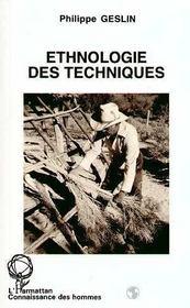 Ethnologie Des Techniques - Intérieur - Format classique