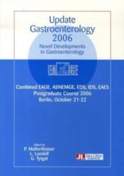 Update gastroenterology 2006. novel developments in gastroenterology. combined eage, asnemge, eds, i - Couverture - Format classique