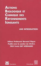 Action Biologique Et Chimique Des Rayonnements Ionisants - Intérieur - Format classique