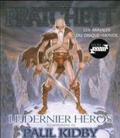Les annales du disque-monde t.23 ; le dernier heros - Couverture - Format classique