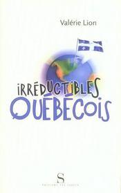 Irreductibles Quebecois - Intérieur - Format classique