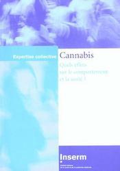 Cannabis ; quels effets sur le comportement et la santé ? - Intérieur - Format classique
