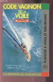 Code De La Voile T.2 ; Planche A Voile Et Fun-Board - Couverture - Format classique