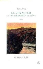 Le Voyageur Et Les Meandres Du Reve - Couverture - Format classique