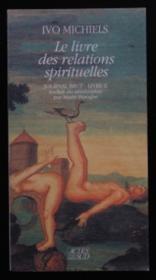 Le livre des relations spirituelles - Couverture - Format classique