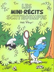 Mini-Recits Schtroumpfs T1 Mini-Rectis Schtroumpfs T1 - Intérieur - Format classique