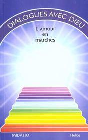 Dialogues Avec Dieu T.2 - L'Amour En Marches - Intérieur - Format classique