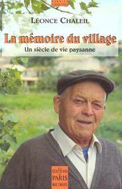 La Memoire Du Village Un Siecle De Vie Paysanne - Intérieur - Format classique