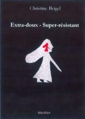 Extra-doux-super-résistant - Couverture - Format classique
