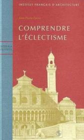 Comprendre L'Eclectisme - Couverture - Format classique