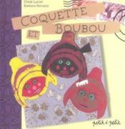 Coquette Et Boubou - Couverture - Format classique