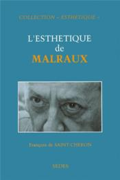 L'Esthetique De Malraux - Couverture - Format classique