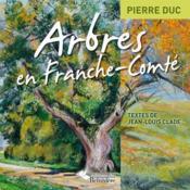 Arbres en Franche Comté - Couverture - Format classique