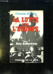 La Lutte Pour L Europe. Tome 1: Nous Reviendrons. - Couverture - Format classique