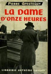 La Dame D'Onze Heures. - Couverture - Format classique