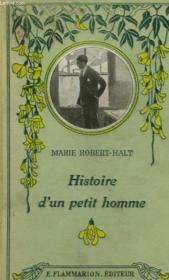 Histoire D'Un Petit Homme. - Couverture - Format classique