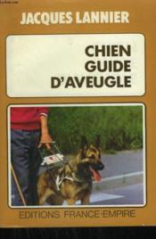Chien Guide D'Aveugle. - Couverture - Format classique